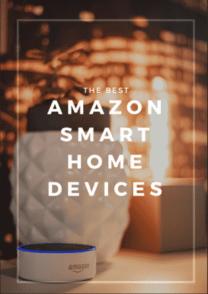 the best amazon smart home devices