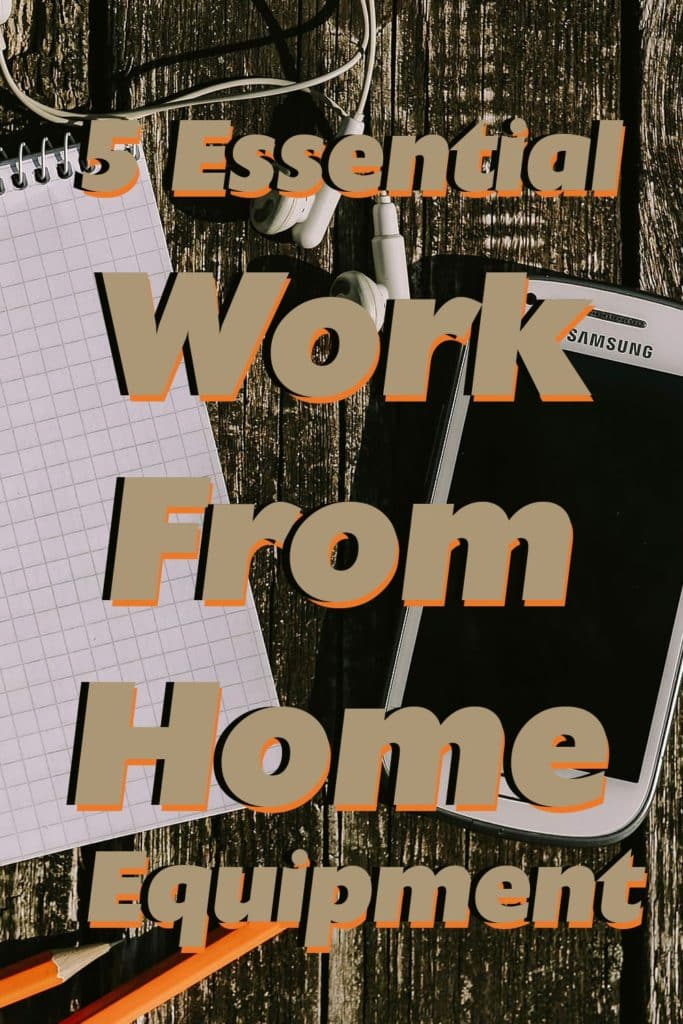 5-Essential-Work-From-Home-Equipment_Pinterest