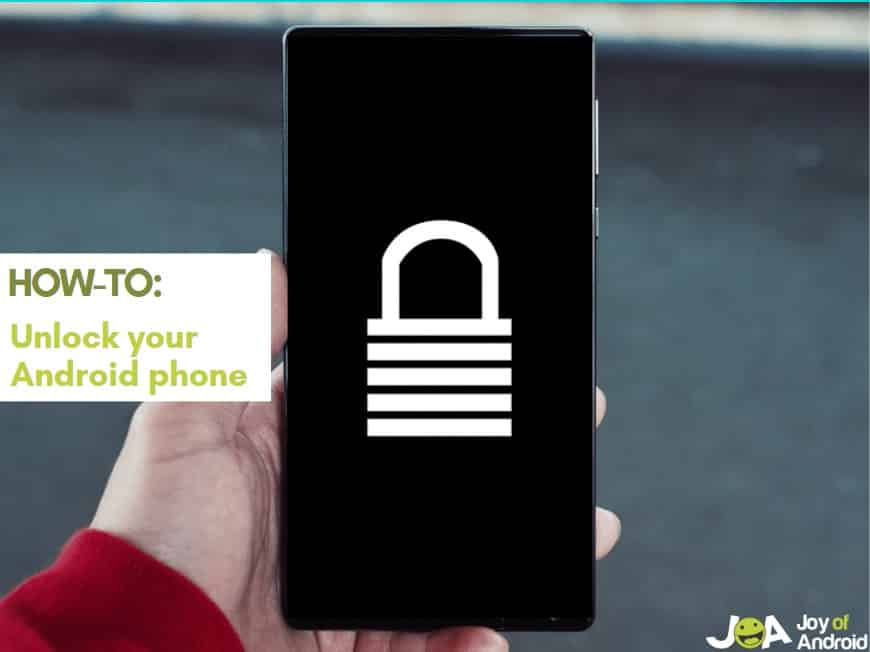 How to Unlock Android Phones