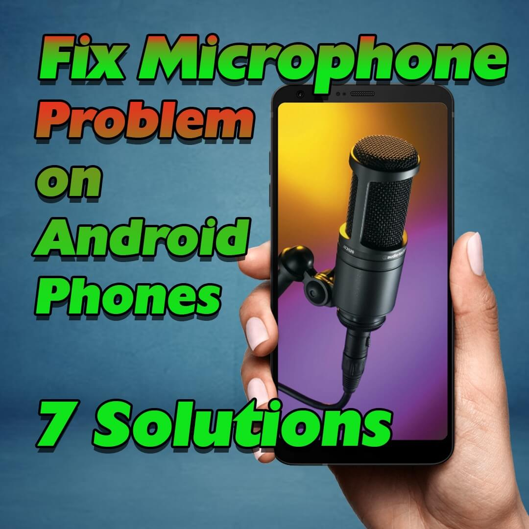 fix-microphone-problem-on-android-first-image