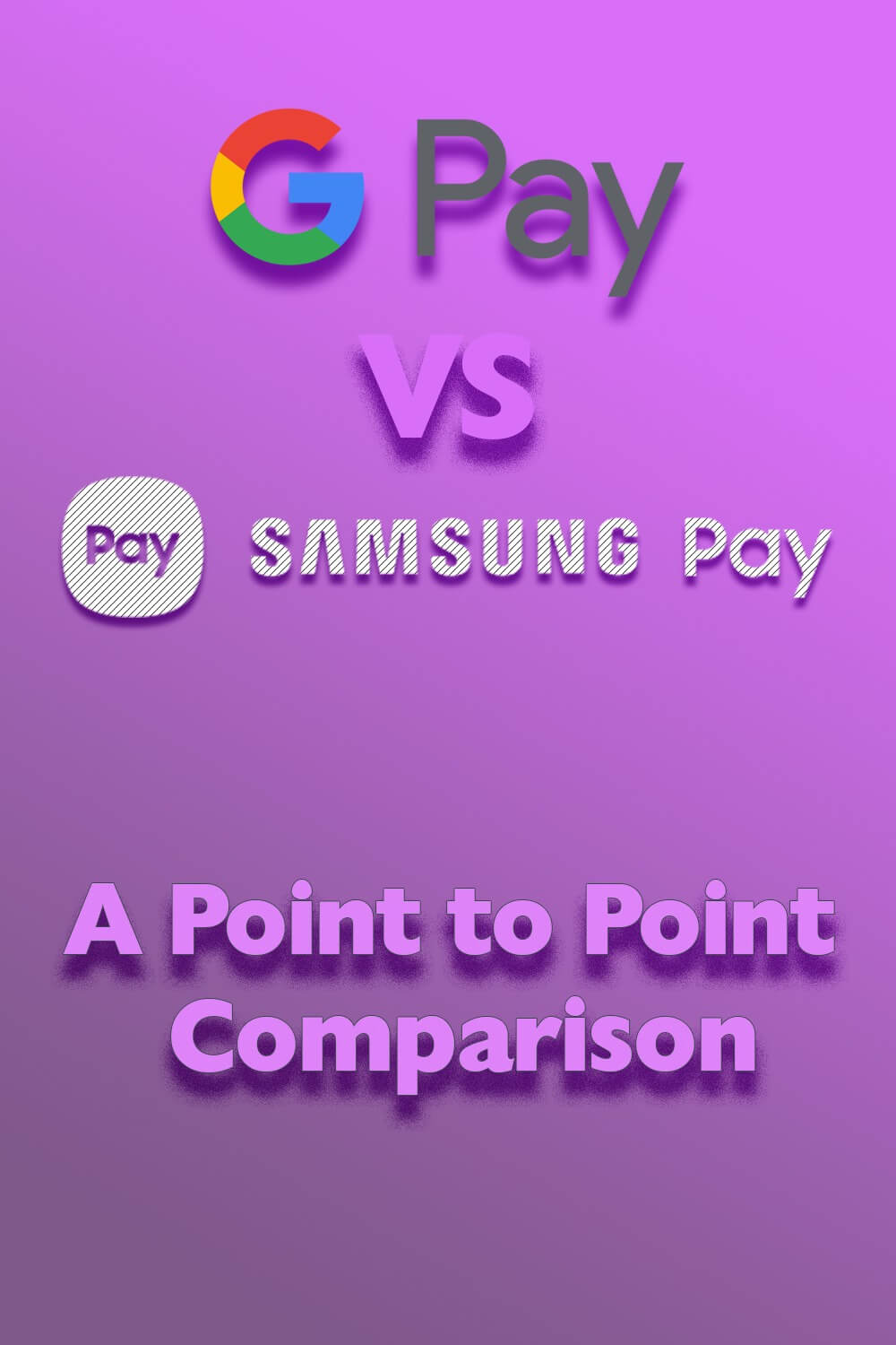 google-pay-vs-samsung-pay-first-image