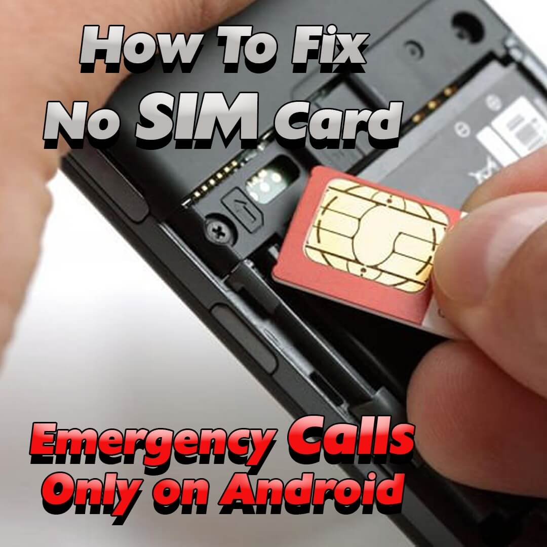 how-to-fix-no-sim-card-emergency-calls-only-first-image