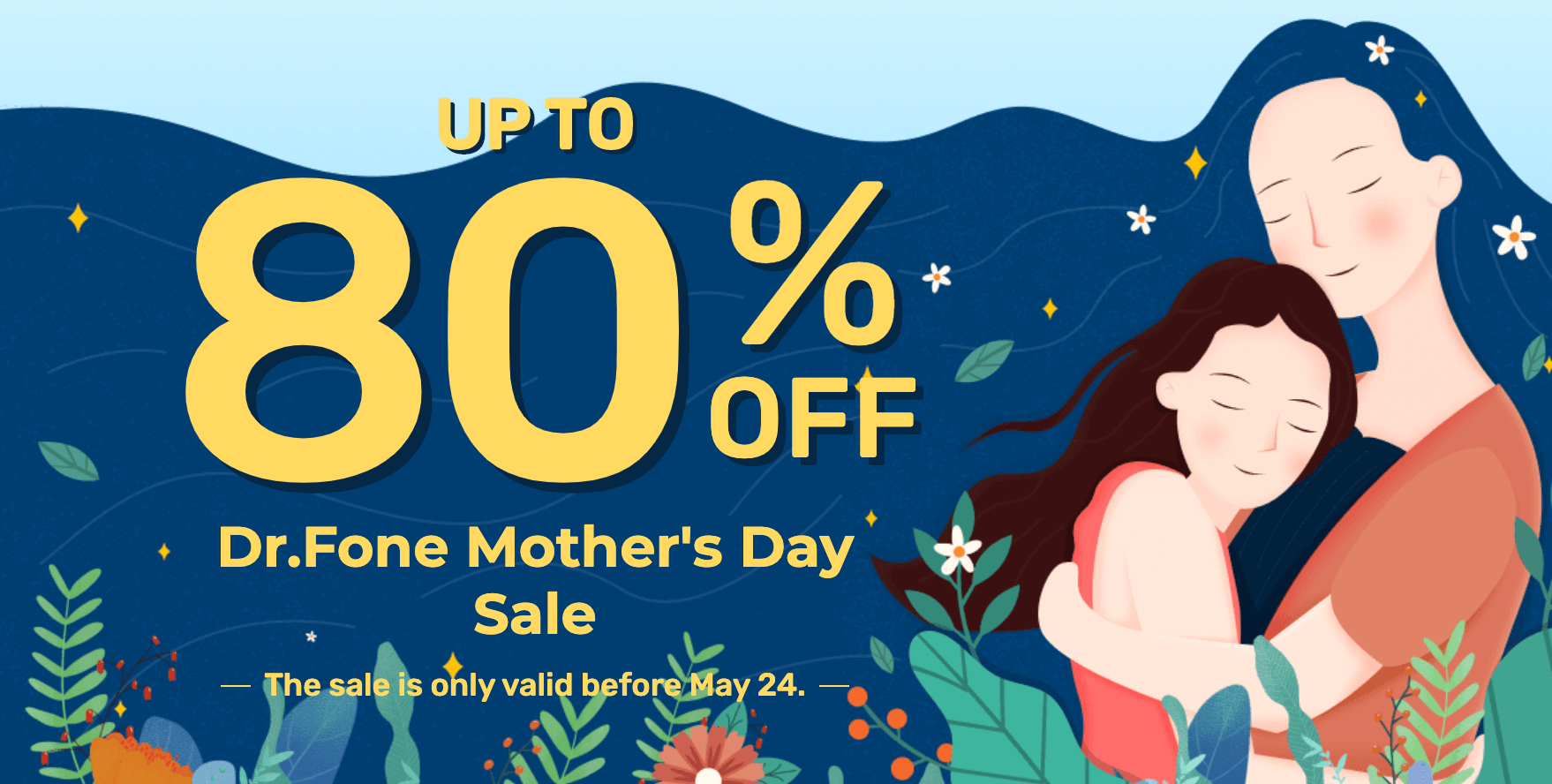 Dr. Fone Mother's Day Sale