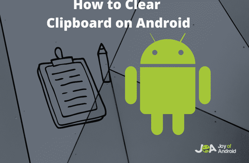 How to clear clipboard on Android in 3 seconds