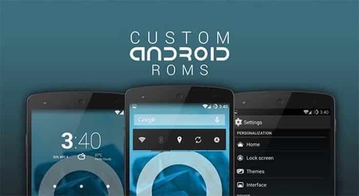 Best Custom ROMs in 2021