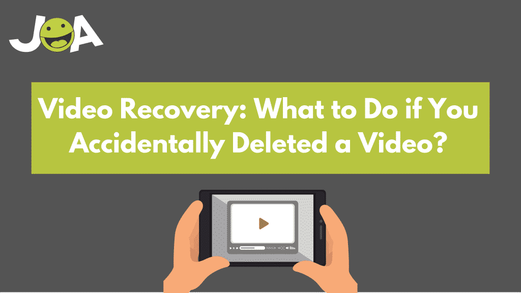 Video Recovery: What to Do if You Accidentally Deleted a Video?